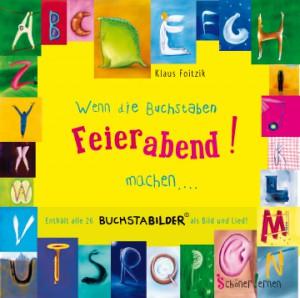 Wenn die Buchstaben Feierabend machen - Klaus Foitzik