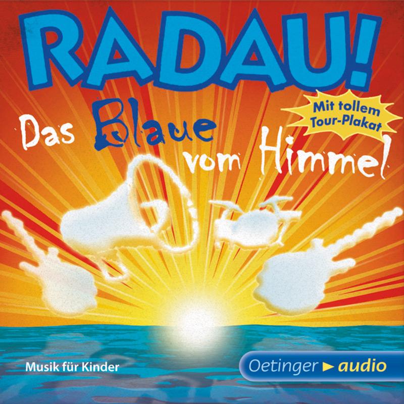 """""""Das Blaue vom Himmel"""" von Radau"""