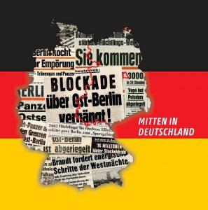 """Weder besserwisserisch noch belehrend, sondern aus echtem Interesse am Thema spannend aufbereitet - das Album """"Mitten in Deutschland"""""""